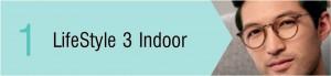 LifeStyle 3 Indoor
